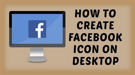 How To Create Facebook Icon On Desktop | Facebook ...