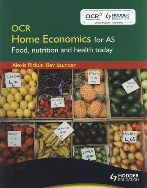 OCR home economics for AS : food, nutrition and health ...
