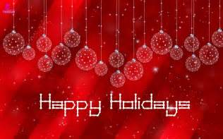 happy holidays and wishes quotes and sayings with greetings cards and wallpapers new