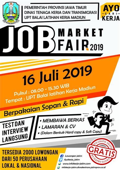 job market fair upt balai latihan kerja madiun  juli
