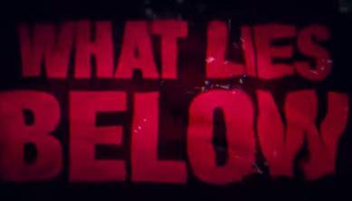 Movie Review: 'What Lies Below' - RedCarpetCrash.com