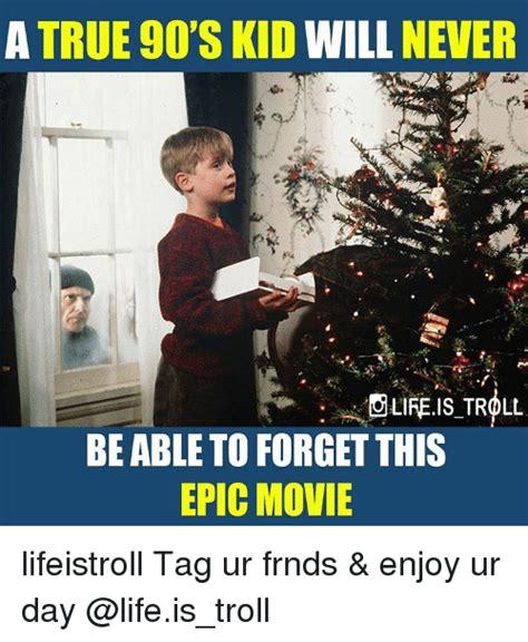 Epic Movie Meme - 25 best memes about 90s kids 90s kids memes