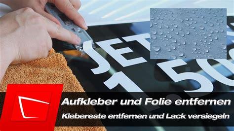 auto aufkleber entfernen aufkleber schriftzug und folie entfernen klebereste entfernen und lack versiegeln