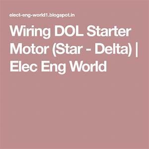 Wiring Dol Starter Motor  Star