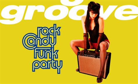 "Rock Candy Funk Party ""spaztastic"""