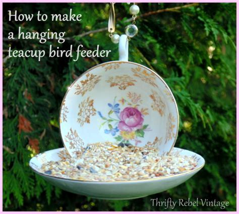 How to Make a Hanging Teacup Bird Feeder   Thrifty Rebel