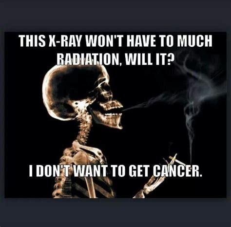ray radiology xray humor funny radiography tech quotes rad dental jokes radiologic student memes vision medical technologist quotesgram technology fun