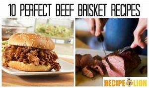 10 Perfect Beef Brisket Recipes
