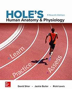 Hole U2019s Human Anatomy And Physiology 15th Edition Pdf
