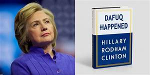 Hillary to release new book under original title... - Imgflip
