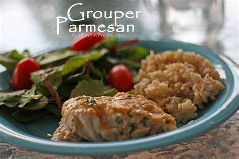 grouper parmesan tonight dinner ingredients