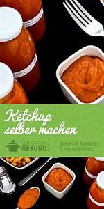 Tomatenketchup Selbst Machen : die besten 25 senf selber machen ideen auf pinterest ketchup selber machen hausgemachte ~ Watch28wear.com Haus und Dekorationen