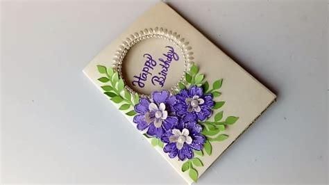 Beautiful Handmade Birthday Card Idea-diy Greeting Cards