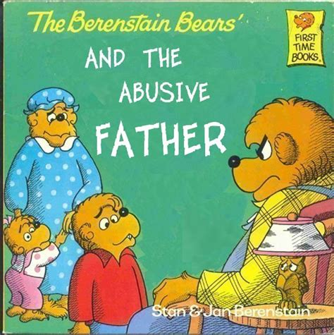 That Fucking Cat Template by The Berenstain Bears And The Abusive Father Children S