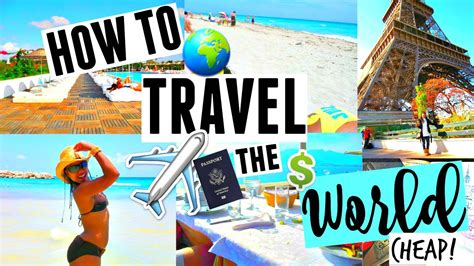 how to travel the world for dirt cheap easy budget hacks