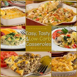 Low Carb Casseroles20 Easy and Tasty Recipes
