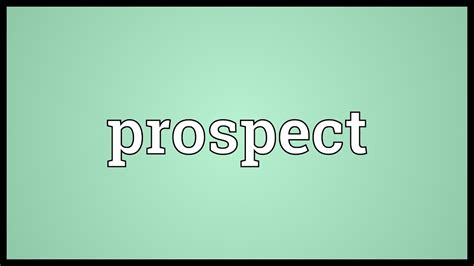 Prospect Meaning - YouTube