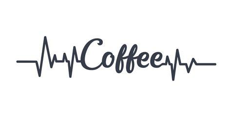 Coffee heartbeat cut files for silhouette cameo or cricut. Coffee Heartbeat -tarra | Modstep