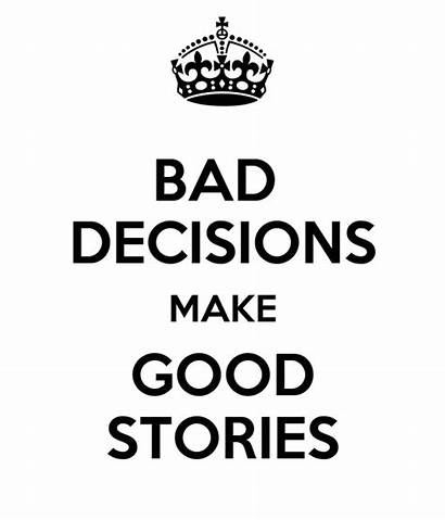 Bad Decisions Stories Experience