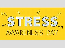 National Stress Awareness Day November 7, 2018 Happy