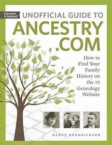 Unofficial Guide To Ancestry  Com   How To Find Your
