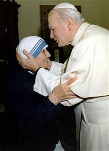 The beautiful meeting of John Paul II and Mother Teresa ...