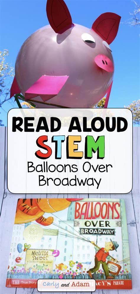 balloons  broadway thanksgiving read aloud stem