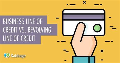Business Line Of Credit Vs. Revolving Credit