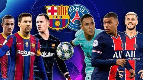 Champions hoy: Barcelona vs PSG, última hora de la ...