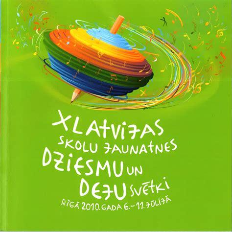 X Latvijas Skolu jaunatnes Dziesmu un deju svētki ...
