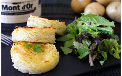 recette paillassons de pommes de terre au mont d or 750g