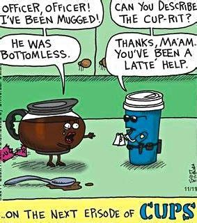 Vote up your favorite jokes about coffee, and if you've got a joke you think we haven't heard, then brew one up for us in the comments. Coffee mugging... #lol #funny   Coffee humor, Coffee puns, Coffee addict