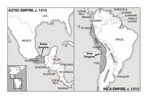 Mayan Aztec and Inca Empire Maps