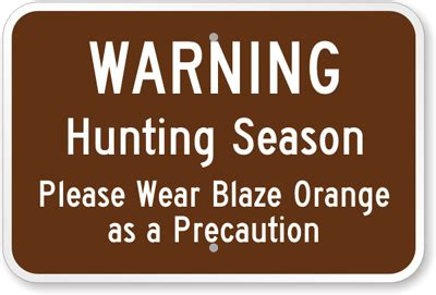 Hunting Season Wear Blaze Orange Sign  Warning Signs. World Diabetes Day Signs. Circus Theme Signs. Proguard Signs. Barn Board Signs. Aneurysm Signs Of Stroke. Road Australian Signs Of Stroke. Gangsta Signs Of Stroke. Postpartum Blues Signs