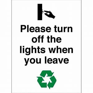 Please turn off the lights when you leave signs from key