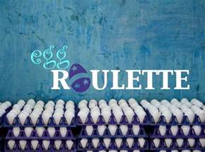 Egg Roulette Game
