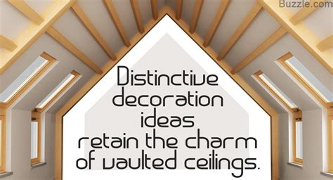 Decorating Ideas Vaulted Ceilings by Truly Splendid Ideas For Decorating Rooms With Vaulted