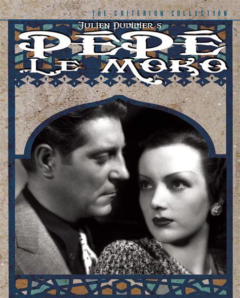 jean gabin pepe le moko the criterion collection p 233 p 233 le moko 1937