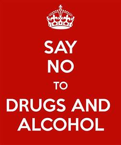 SAY NO TO DRUGS AND ALCOHOL Poster   CONNOR   Keep Calm-o ...