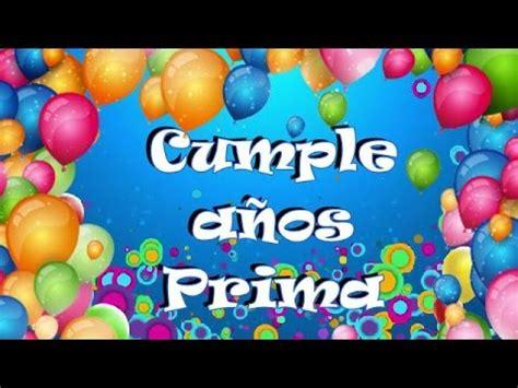 Feliz Cumpleaños Prima YouTube