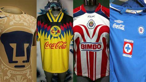 las camisetas mas bonitas del futbol mexicano  mexico