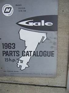 1963 Gale Outboard Motor 15 Hp Parts Catalog Model 15d15b