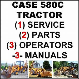 Case 580c Tlb Tractor Service Manual  Owners  U0026 Parts