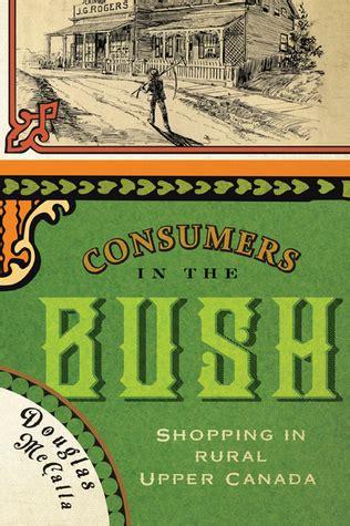 consumers   bush shopping  rural upper canada