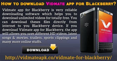vidmate app on blackberry mobiles vidmate apk medium