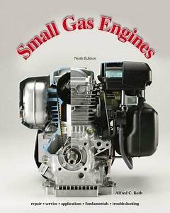 Small Gas Engines By Alfred C Roth 1590709705