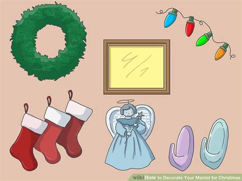 ways  decorate  mantel  christmas wikihow