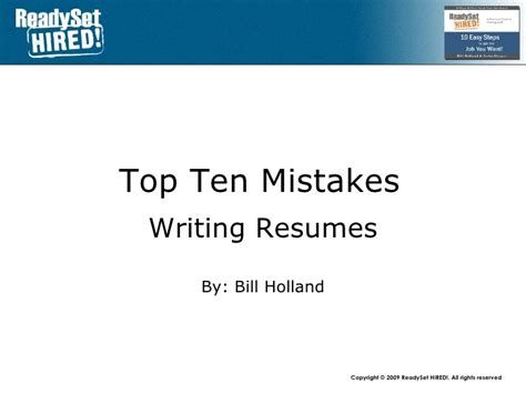 Top 10 Resume Mistakes by Top 10 Mistakes 2 Writing Resumes