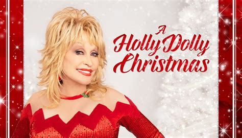 """Have """"A Holly Dolly Christmas"""" With Dolly Parton and ..."""