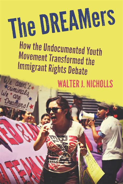 dreamers   undocumented youth movement